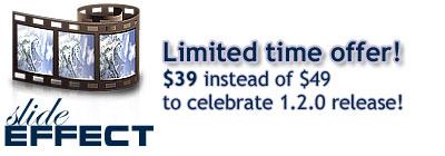 Slide Effect for $39 instead of $49!